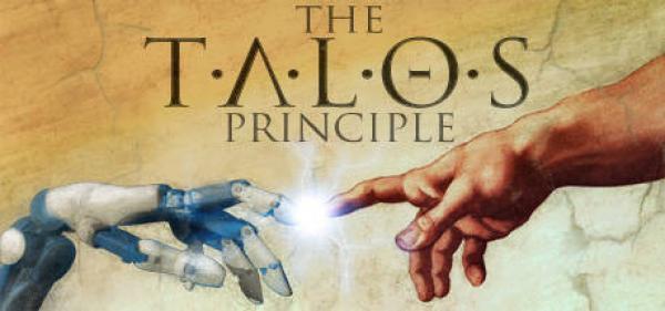 The Talos Principle – В чем суть человека?