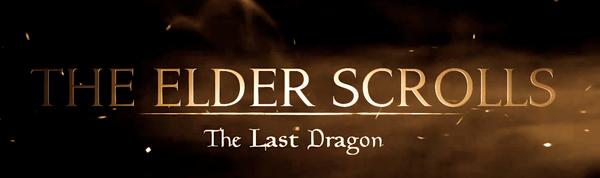 The Elder Scrolls: The Last Dragon