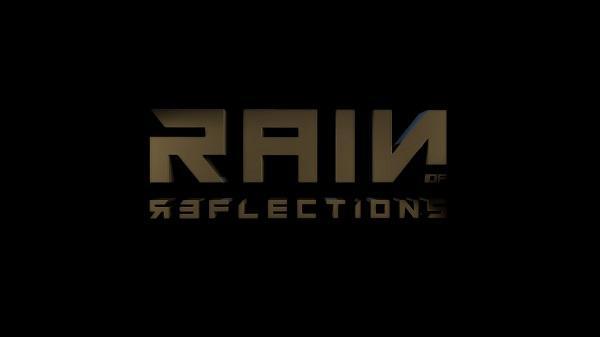 Rain of Reflections — Добро пожаловать в дождливое будущее
