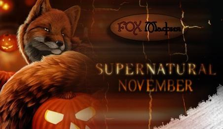 FOX Mafia представляет: Сверхъестественный ноябрь