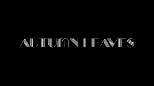 Autumn Leaves — Консервированная культура